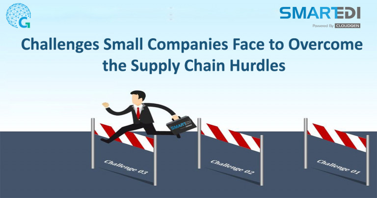 SmartEDI Challenges Small Companies Face to Overcome the Supply Chain Hurdles