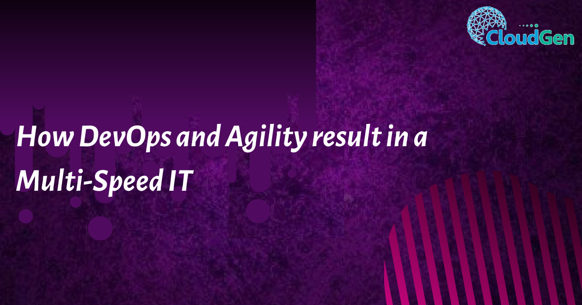 How DevOps and Agility result in a Multi-Speed IT (1)
